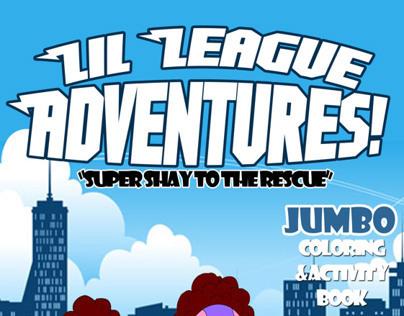 Lil League Adventures!