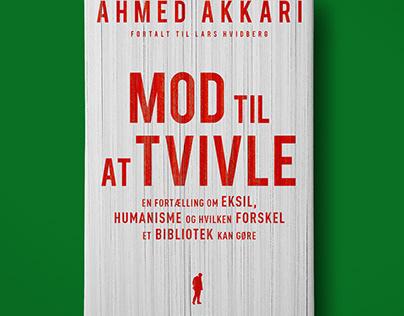 Mod til at tvivle by Ahmed Akkari