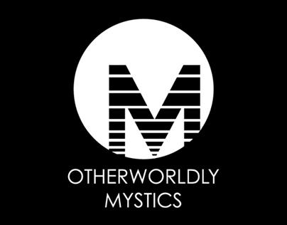 Otherworldly Mystics