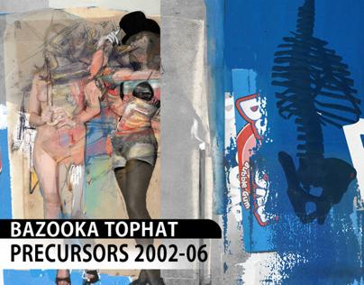 Bazooka Tophat