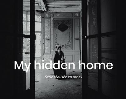 My hidden home