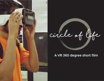 Circle of Life : 36o degree short film