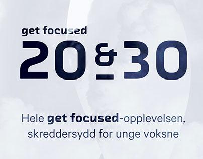Get Focused 20&30