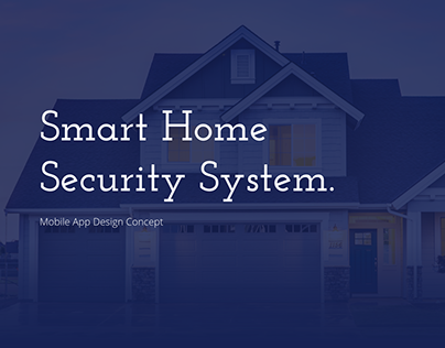 Smart Home Security System Redesign Concept