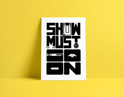 Freddie Mercury/Show Must Go On Poster