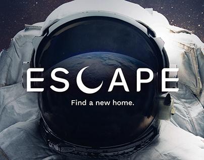 ESCAPE — Find a new home