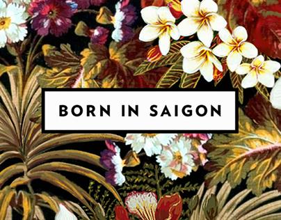 Born In Saigon