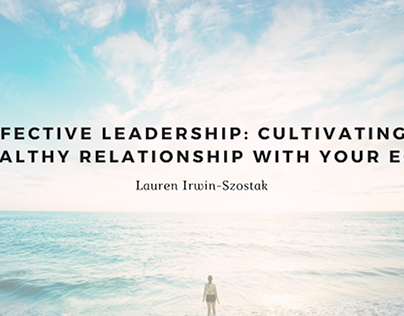 Effective Leadership: Healthy Relationship with Ego