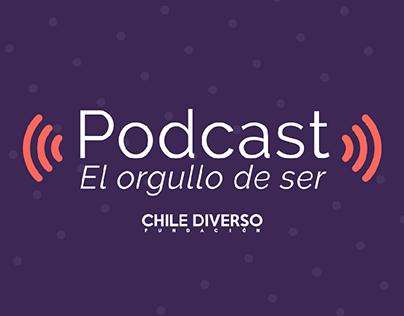 🎙 PODCAST EL ORGULLO DE SER. FUNDACIÓN CHILE DIVERSO