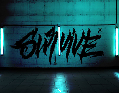 Survive \ Lettering on wall