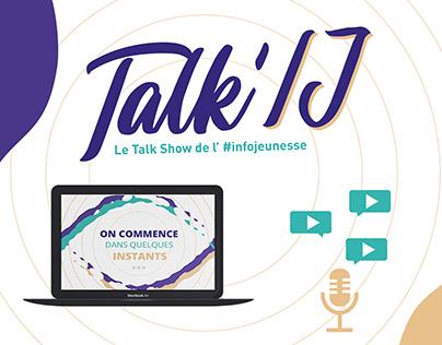 Talk'IJ, le talk show de l'information jeunesse