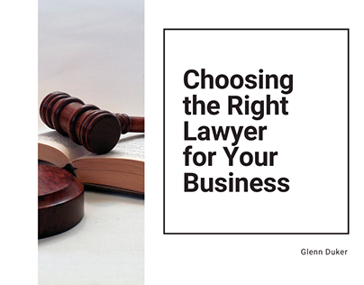 Choosing the Right Lawyer for Your Business