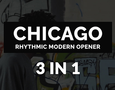 Chicago | Rhythmic Modern Opener