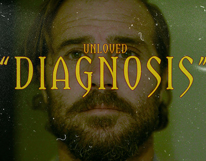 """Unloved """"Diagnosis"""""""