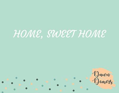 Home, Sweet Home | Dawn Demers