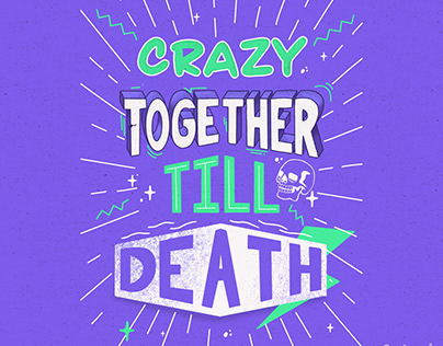 Crazy together till death