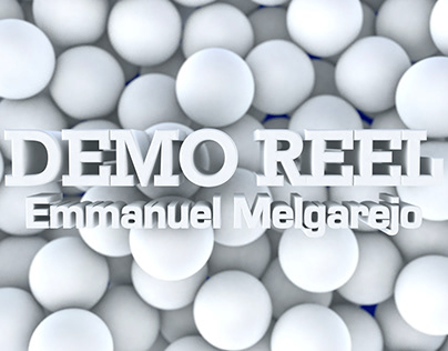 DEMO REEL Emmanuel Melgarejo (Vfx, Motion & Post)