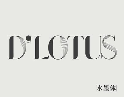 D'LOTUS TYPEFACE |水墨体|