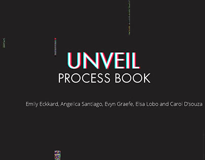 Unveil Process Book