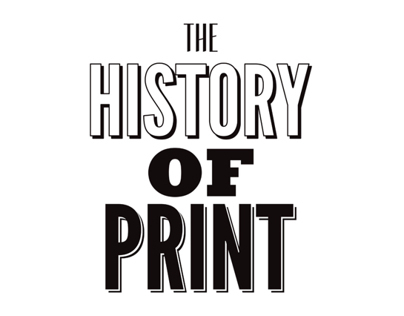 The History of Print
