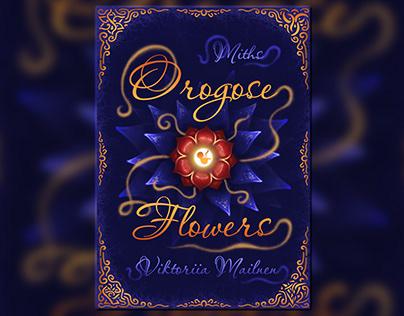 Orogose Flowers (projekt in development)