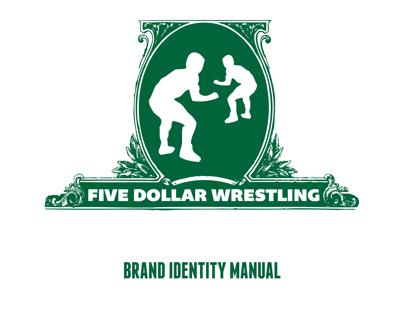 Five Dollar Wrestling Rebranding