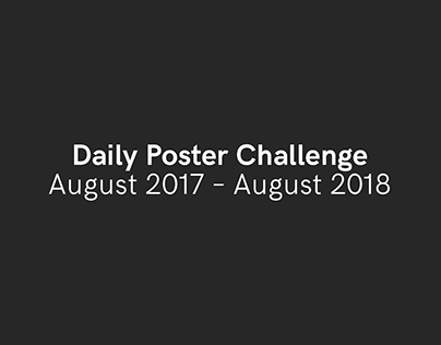 Daily Poster Challenge (August 2017 – August 2018)