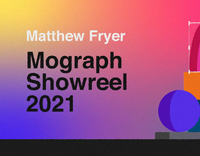 Motion Graphics Showreel 2021
