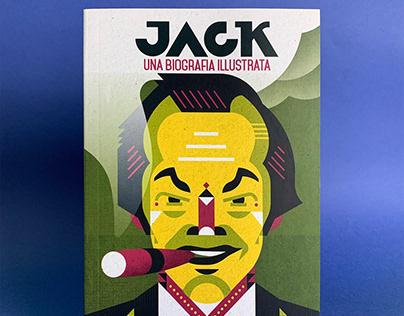 Jack - Una biografia illustrata