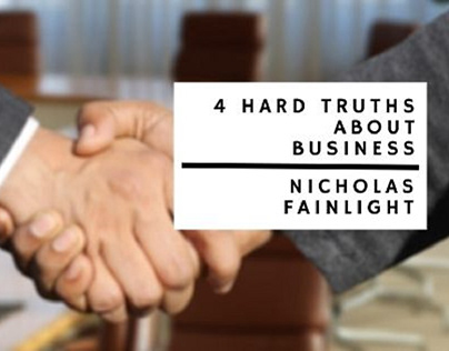 4 Hard Truths About Business