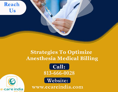 Strategies To Optimize Anesthesia Medical Billing.