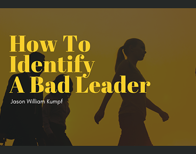 How To Identify A Bad Leader