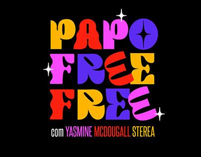 Papo Free Free podcast