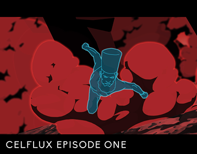 Celflux Episode One