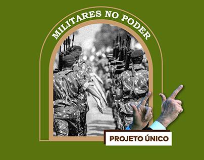 [EM CONSTRUÇÃO] Militares no Poder