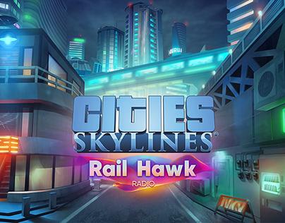 Cities: Skylines - Rail Hawk Radio