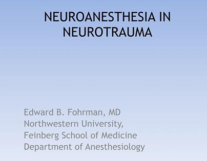 Edward Fohrman | Neuroanesthesia in Neurotrauma