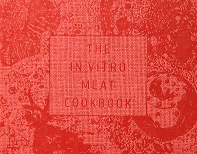 In Vitro Meat Cookbook