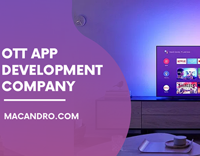 OTT App Development | Video Streaming App | MacAndro