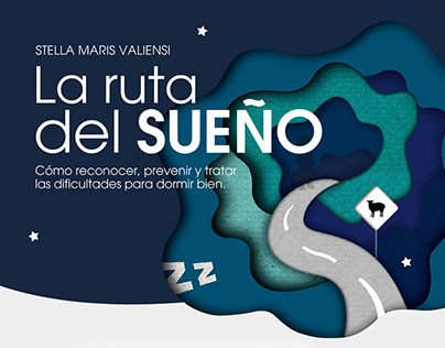 """La ruta del sueño"" · Editorial Design"