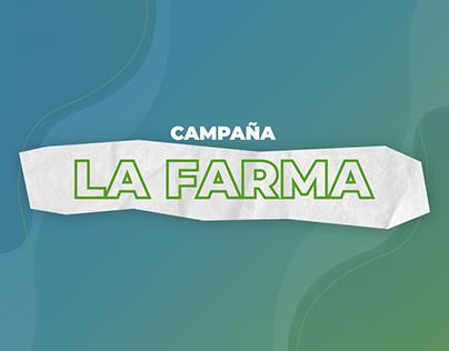 "Campaña ""LA FARMA"""