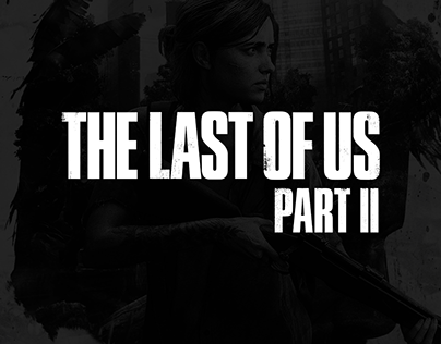 The Last of Us Part II: Box Art/Poster Concept