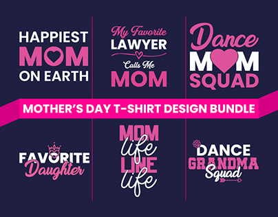 MOTHER'S DAY T-SHIRT DESIGN BUNDLE
