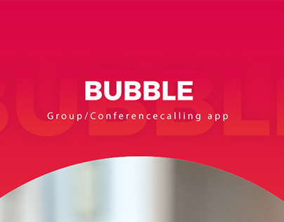 Bubble, Conference calling app