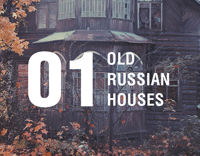 Old Russian houses (Part 01)