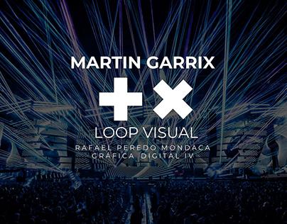 MARTIN GARRIX | Loop Visual