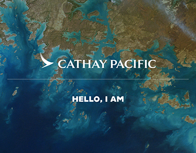 "Cathay Pacific: ""Hello, I am"" Campaign"