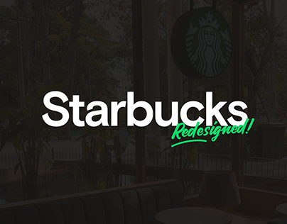 Starbucks → Redesigned