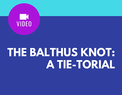 The Balthus Knot: A Tie-torial