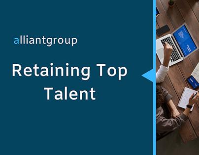 Retaining Top Talent | alliantgroup